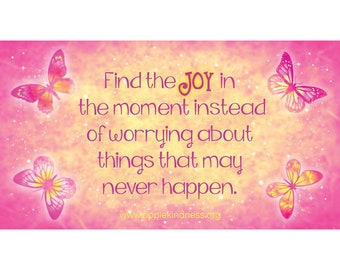 Fridge Magnets - Find the Joy in the Moment Instead of Worrying - Inspirational Quotes