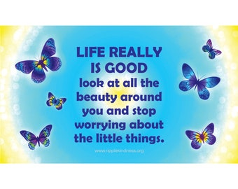 Fridge Magnets - Life Really Is Good - Inspirational Quotes, Motivational Quotes, Affirmations, Positive Thinking