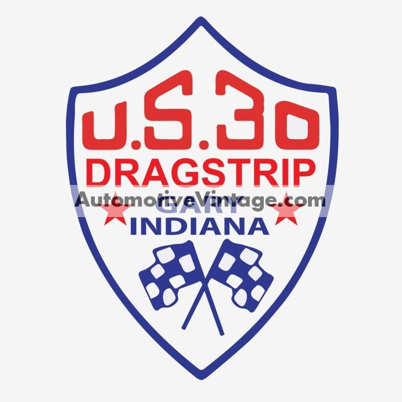 U.S. 30 Indiana Drag Strip Nostalgic Hot Rod Car Sticker image 0