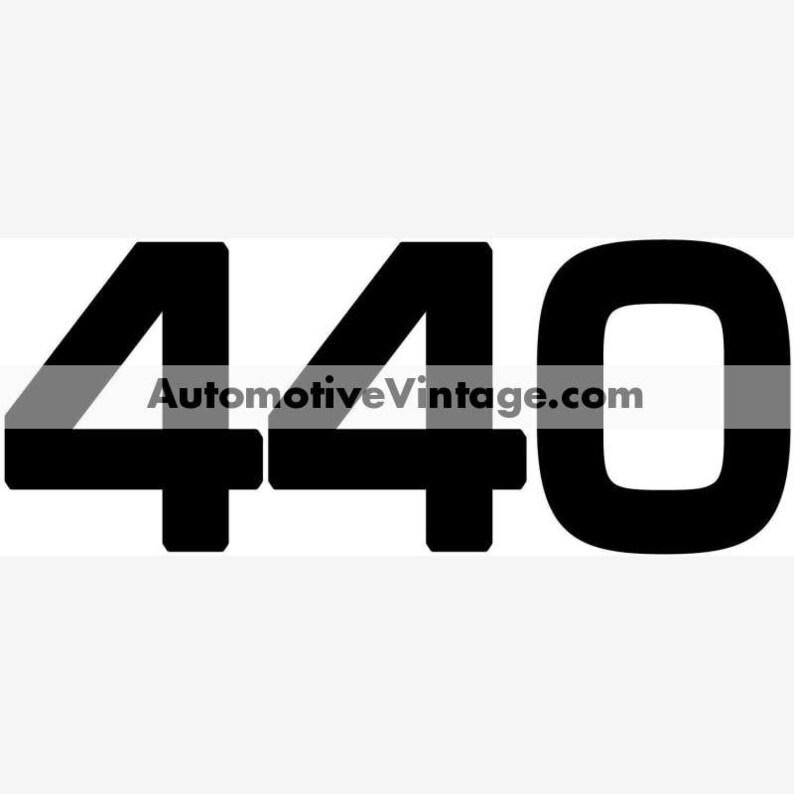 Chrysler Dodge Plymouth Mopar 440 Engine Size Vinyl Decal Car image 0