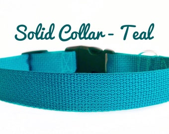 Solid Color Dog Collar - Teal, Girl Dog Collar, Boy Dog Collar, Cute Dog Collar, Plain Dog Collar
