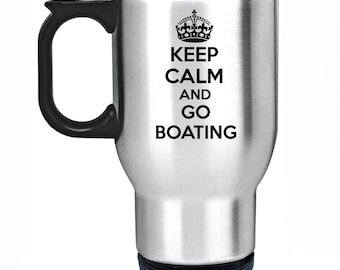 13dfa406eec Keep Calm And Go Boating Travel Mug Silver Stainless Steel Thermal Car Cup Gift  Present Boat Sailor Canal Narrowboat Boater Sail Sailing