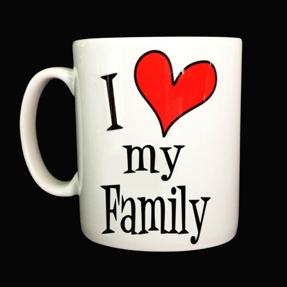 New I Love My Family Gift Mug Cup Present Perfect For Etsy