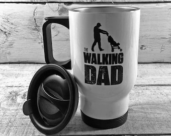 """New """"THE WALKING DAD"""" Walking dead parody Travel Mug Thermal Cup Perfect Gift Father's Day New Dad Birthday Christmas Dad"""