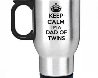 Keep Calm I'm A Dad Of Twins Travel Mug Silver Stainless Steel Thermal Car Cup Gift Present Fathers Day Christmas BIrthday New Daddy