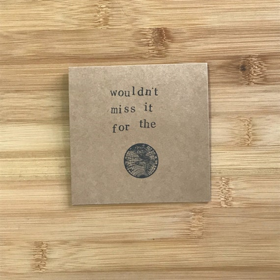 Wouldn/'t miss it for the world Wedding Acceptance Card
