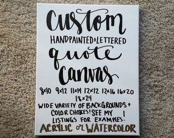 Custom Quote Canvas, Custom Wall Art, Custom Quote Sign, Custom Canvas Quote ,