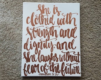 She Is Clothed With Strength And Dignity Proverbs 31:25 Rose Gold Canvas Quote Art Office Decor Dorm Art Wall Hanging Bible Verse Canvas