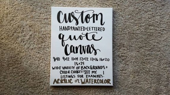Custom Quote Canvas Custom Wall Art Canvas Quote Art Custom | Etsy