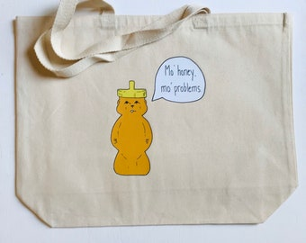 """Mo' Honey, Mo' Problems + heavy duty reusable canvas grocery shopping tote book bag funny food pun + 20""""x15"""" with 5"""" gusset"""