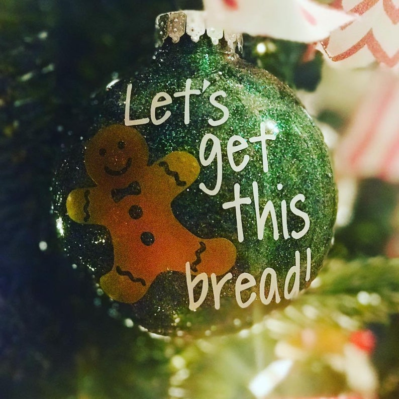 Let's Get This Bread Ornament Adult Humor Ornament image 0