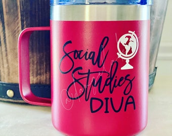 Social Studies Diva English Grammar Teacher Stainless Steel Coffee Mug Cup and Handle 12 oz Double Wall Vacuum Insulated Tumbler with Lid
