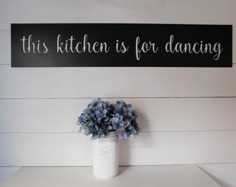Attirant This Kitchen Is For Dancing Sign, Metal This Kitchen Is For Dancing Sign,  Farmhouse Decor, Kitchen Decor, Kitchen Signs