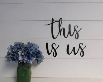 This is us Sign, Metal this is us Sign, Rustic Word Art Sign, Farmhouse Decor, This is us