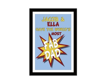 Most Fab Dad - Personalise this design to give your Dad a great Fathers day gift.