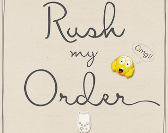 Rush My Order Please!