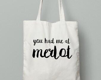 You had me at Merlot, wine tote, winery tote, merlot tote, wine lovers, christmas gift, christmas present, birthday present, merlot