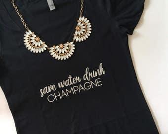 Save Water Drink Champagne, You had me at Merlot, Drink wine, Wine t shirt, wine shirt, birthday present, wine bachelorette shirts