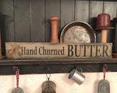 STENCIL, Hand Churned Butter, 20 quot x3.5 quot , country stencils, primitive stencils, reusable stencils, kitchen stencils, stencils NOT A SIGN