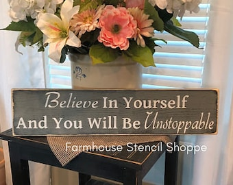 "STENCIL, Believe In Yourself And You Will Be Unstoppable,24""x5.5"",reusable stencils, plastic stencils, sign stencils, stencils, NOT A SIGN!"