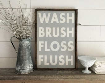 Wash Brush Floss Flush Wood Sign CUSTOM COLORS AVAILABLE