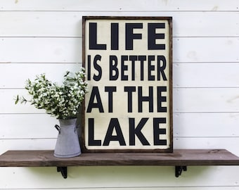 Life is better at the Lake sign lake decor lake house sign cabin sign