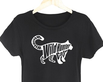 Wild Hunter Womens T Shirt Funny Animal Quote Tees Furry Cats Lover Meow