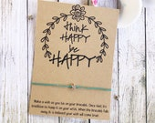 Think Happy Be Happy, She Believed Bracelet, Inspiration Bracelet, Wish Bracelet, Motivation Bracelet, Inspirational Gift