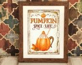 Pumpkin Spice Life Sign - Halloween Sign - Retro Halloween - Pumpkin Print - Pumpkin Wall Art - Vintage Halloween Decor - Pumpkin Poster