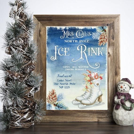 Christmas Ice Skating Rink Decoration.Mrs Claus North Pole Ice Rink Sign Xmas Christmas Print Decor Ice Skating Christmas Holiday Decor Christmas Sign Figure Skating