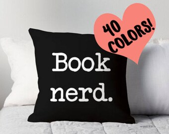Book Nerd Pillow, Book Lover Pillow, Book Pillow, Book Quote, Book Lover Quote, Book Pillow Cover, Reading Quote, Reader Print, Read Pillow