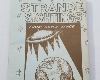 Strange Sightings From Outer Space, by Frank E. Stranges UFOs Softcover
