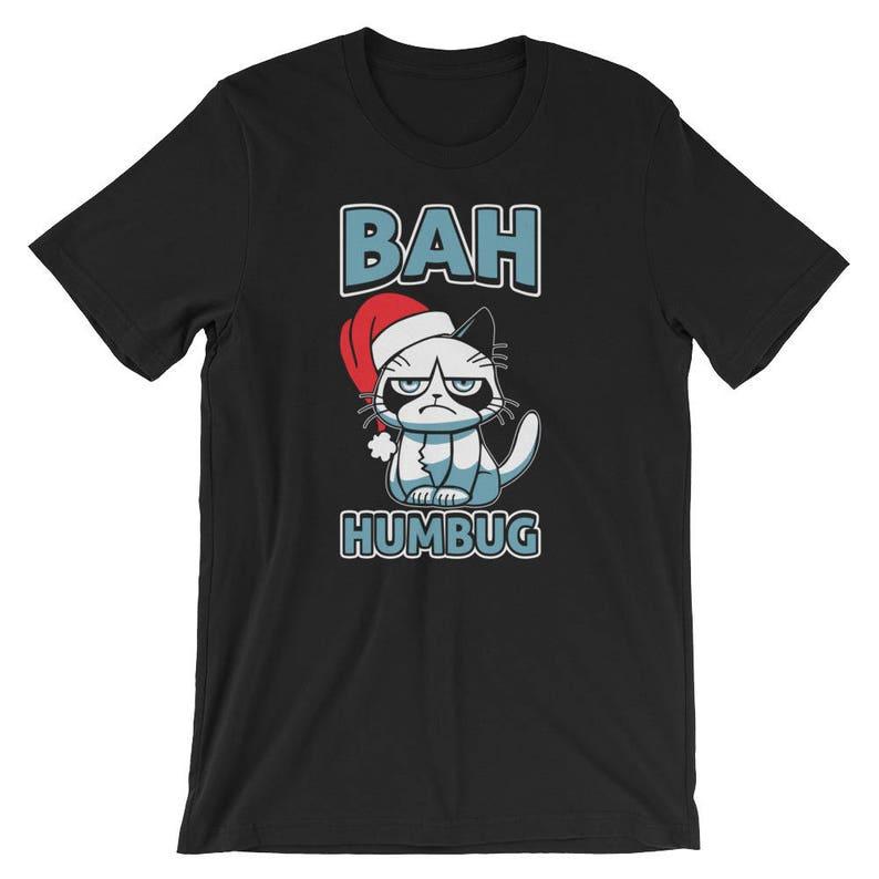 ce328f3e4bcd8 Bah Humbug Cat Santa Hat Shirt Anti Xmas Grumpy Scrooge