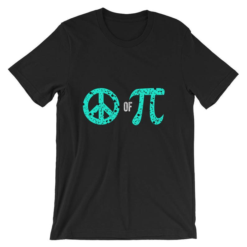 46f7f50c9 Peace Of Pi Symbol Science Geek Nerd Math Pun Shirt | Etsy