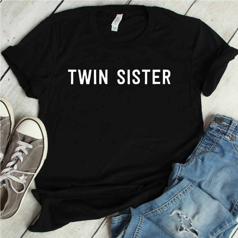 a2a77358a Twin Sister T-Shirt twin sister shirt twins twin shirts   Etsy