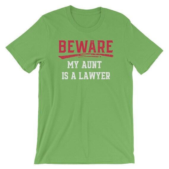 Attention ma tante est | un T-Shirt avocat | T-shirt drôle Law School | est Manches courtes T-Shirt unisexe | Chemise fier avocat | Loi Lover chemise | Haut de l'avocat 7f270a