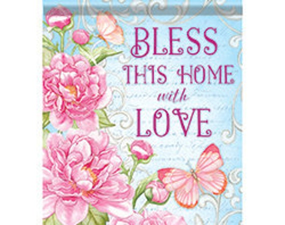 Everyday Flag, Bless This Home Flag, Garden Flag, Spring And Summer  Garden Flag, Peonies Garden Flag, Mothers Day Gift