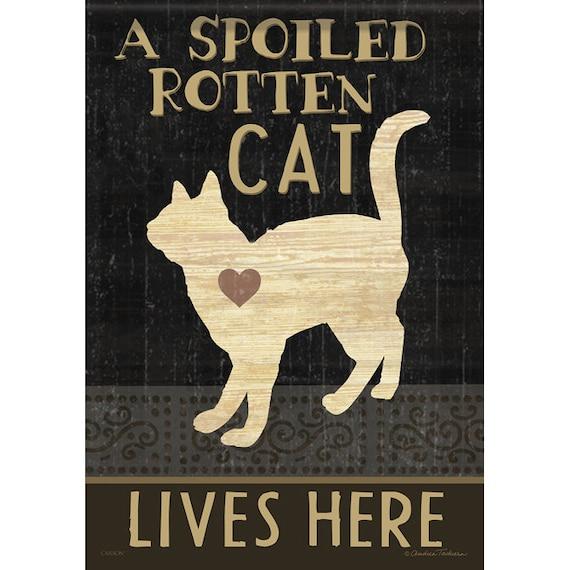 Spoiled Rotten Cat Flag, Cat Garden Flag, Pet Flag,