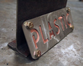 Metal Sign Recycling Stainless Steel Copper reads Plastic