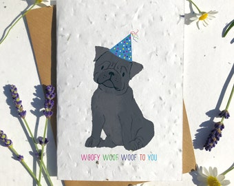 1 x Eco-Friendly Biodegradable Seed Paper plantable birthday card cute black pug