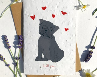 1 x Eco-Friendly Biodegradable Seed Paper plantable Valentine's and Anniversary Card adorable cute black pug dog
