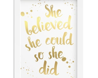 She believed she could so she did girl gold foil inspirational gift quote woman girl gift