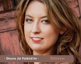 Dana Jo Forseth - Driven CD FREE SHIP