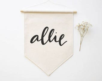 Custom Name Banner / Personalized Bridesmaids Gifts / Nursery / New Baby Gift / Wall Flag / Canvas Banner / Custom Gifts / Pennant Flag