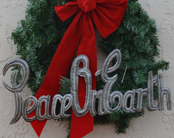"Peace on Earth Metal Sign, Christmas, Recycled Steel, Haiti Metal Wall Art, Novelty Gift 20"" x 8"""