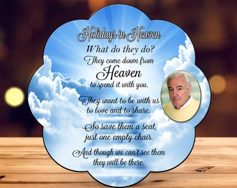 The Empty Chair, Holidays in Heaven, loss of a loved one, memorial, missing you
