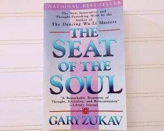 The Seat of the Soul / Vintage 1980s Spiritual Book by Gary Zukav /