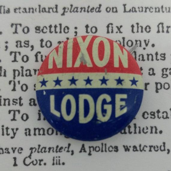 Vintage Nixon Lodge Campaign Pin // 1960 Election Memorabilia // Collectors Item //