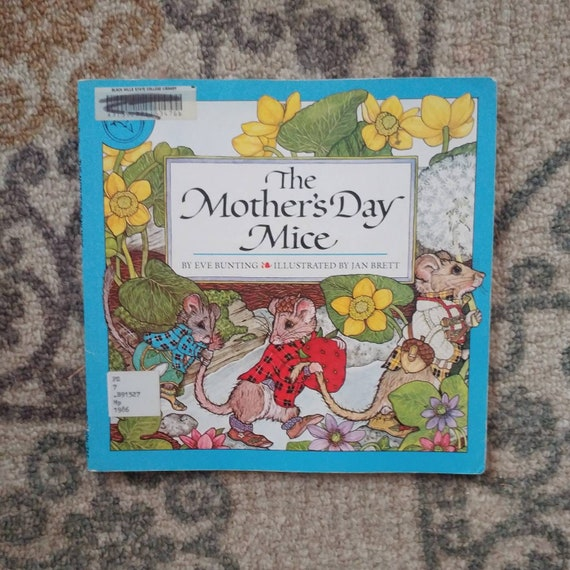 FREE SHIPPING The Mother's Day Mice by Eve Bunting // Discarded Library Books // Used Fair Condition // Marks on Cover // Sold As Is //