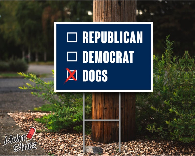 Vote for Dogs 2020 Lawn Sign image 0